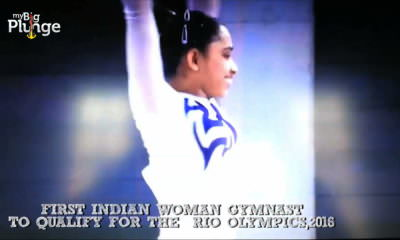 My Big Plunge -Dipa Karmakar, 1st Indian Woman Gymnast to Qualify For Olympics in Rio