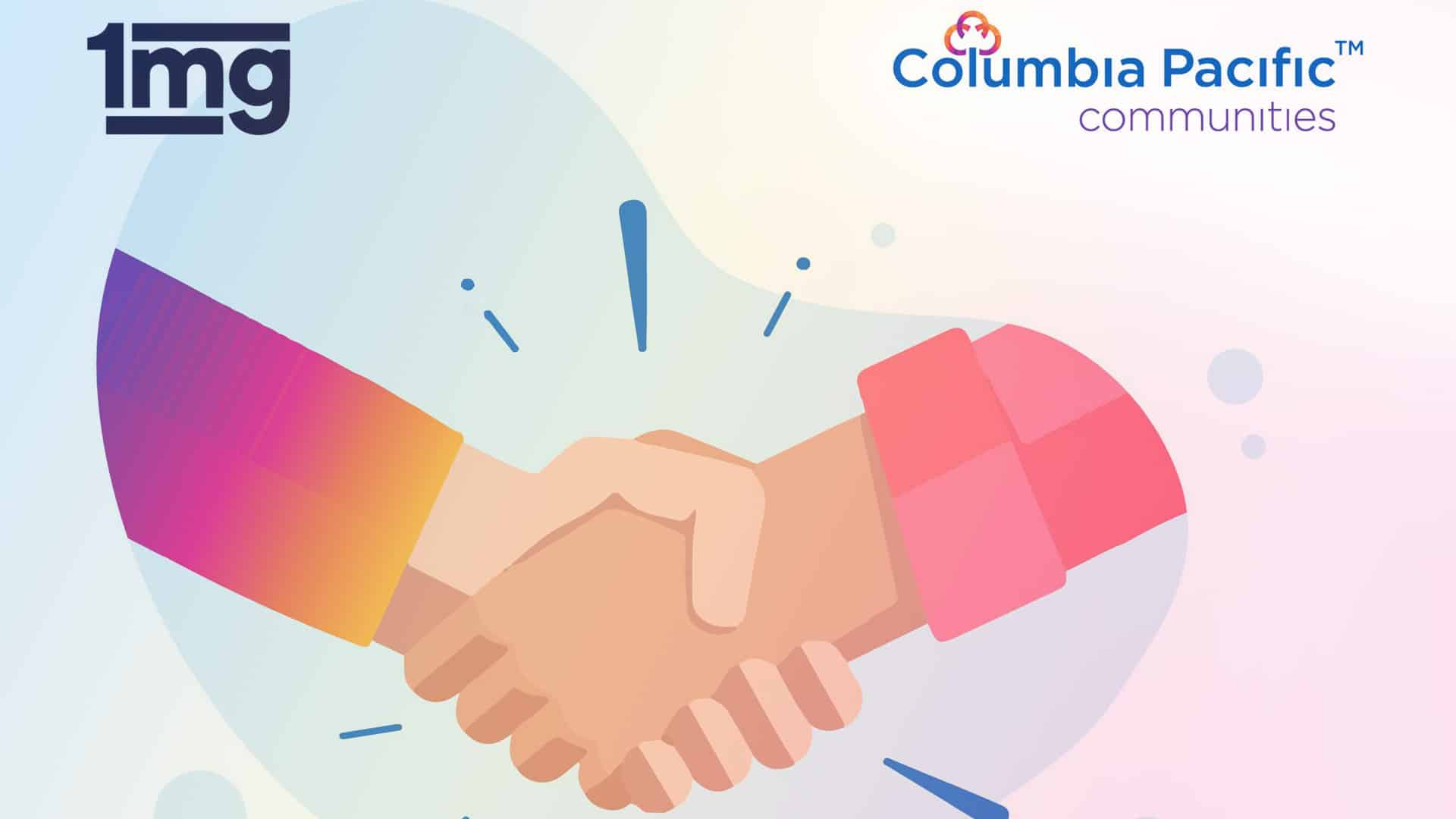 Columbia Pacific Communities partners with 1mg to extend healthcare benefits to senior residents