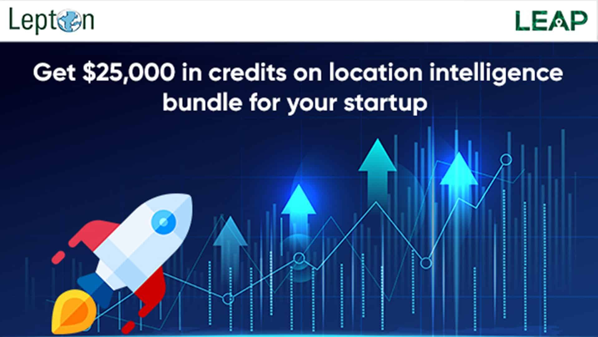 Looking at the current situation, Lepton Software, a leading location intelligence company with 25+ years in the business, has launched a growth program called LEAP for startups